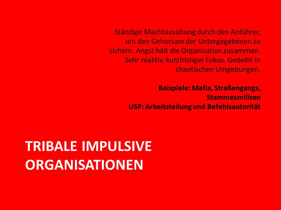 FRITZ - Tribale impulsive Organisationen nach Laloux