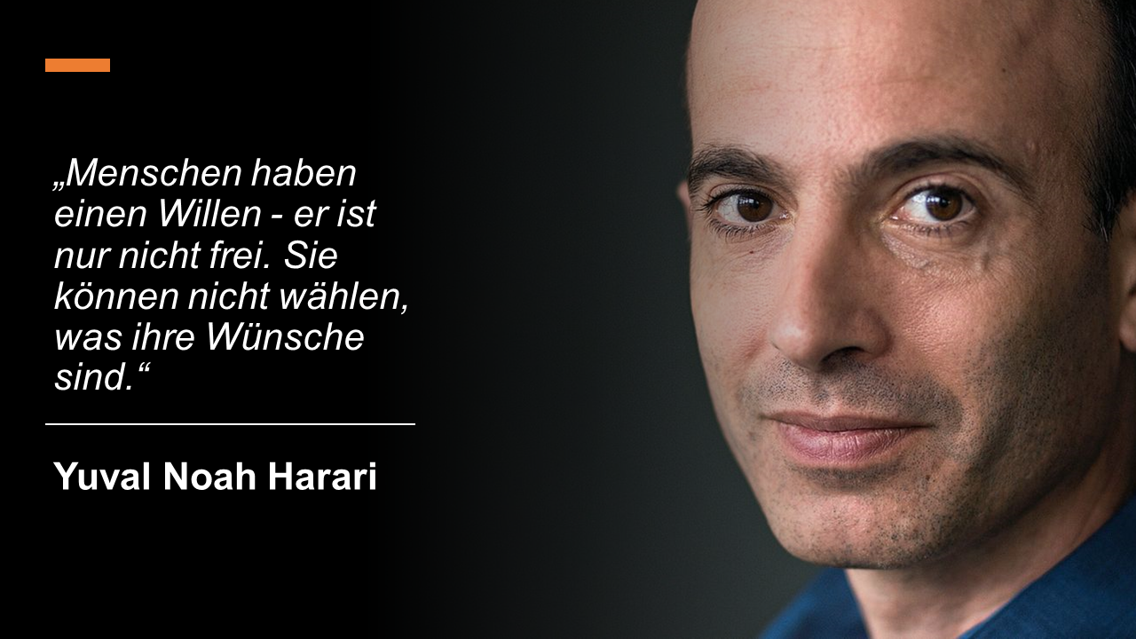 Yuval Noah Harari - Zitat Freier Wille